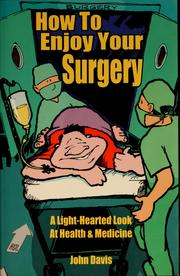Cover of: How to enjoy your surgery