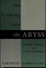 Cover of: On looking into the abyss | Gertrude Himmelfarb