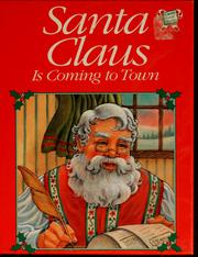Cover of: Santa Claus is coming to town