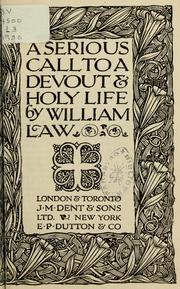 Cover of: A serious call to a devout and holy life