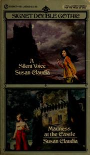 Cover of: A silent voice and Madness at the castle | William Johnston