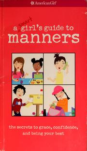 Cover of: A smart girl's guide to manners