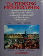 Cover of: The thinking photographer by Ian Bradshaw