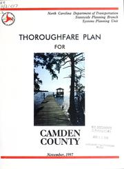 Thoroughfare plan for Camden County, North Carolina by North Carolina. Division of Highways. Systems Planning Unit