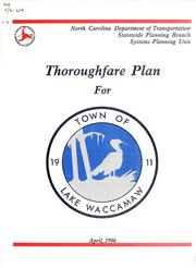 Cover of: Thoroughfare plan for the town of Lake Waccamaw | North Carolina. Division of Highways. Systems Planning Unit