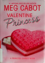 Cover of: Valentine princess: a princess diaries book
