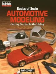 Cover of: Basics of scale automotive modeling