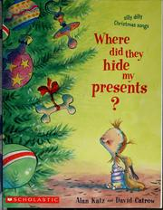 Cover of: Where did they hide my presents?