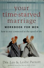 Cover of: Your time-starved marriage workbook for women | Les Parrott