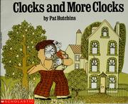 Cover of: Clocks and more clocks / by Pat Hutchins | Pat Hutchins