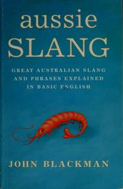 Cover of: Aussie slang | John Blackman