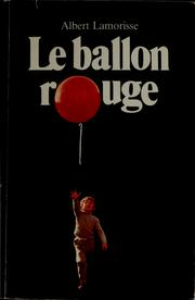 Cover of: Le ballon rouge | Albert Lamorisse