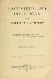 Cover of: Discoveries and inventions of the nineteenth century | Robert Routledge