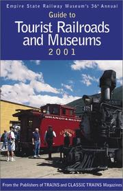 Cover of: Guide to Tourist Railroads and Museums 2001 (Guide to Tourist Railroads and Museums, 36th ed) |