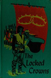 Cover of: The locked crowns. [Based on the legend of Havelok the Dane]