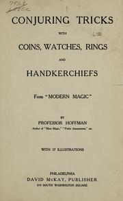 Cover of: Conjuring tricks with coins, watches, rings and handkerchiefs