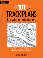 Cover of: One Hundred and One Track Plans for Model Railroaders (Model Railroad Handbook, No. 3) | Linn Westcott