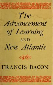 Cover of: The advancement of learning and New Atlantis | Francis Bacon
