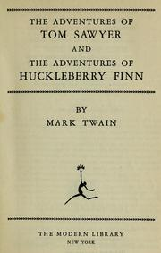 Cover of: The Adventures of Tom Sawyer and The Adventures of Huckleberry Finn | Mark Twain