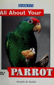 Cover of: All about your parrot