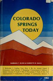Cover of: Colorado Springs today | Barbara T. Budd