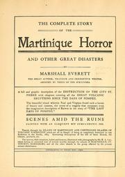 Cover of: The complete story of the Martinique horror and other great disasters