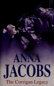 Cover of: The Corrigan legacy | Anna Jacobs
