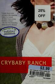 Cover of: Crybaby ranch | Tina Welling