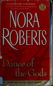 Cover of: Dance of the gods | Nora Roberts