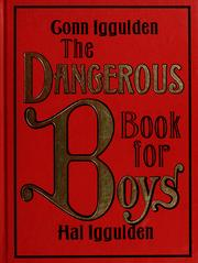 Cover of: The dangerous book for boys