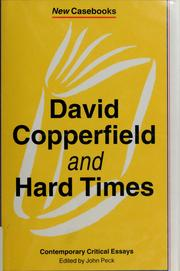 David Copperfield and Hard times: Charles Dickens by Peck, John