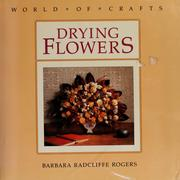 Cover of: Drying flowers