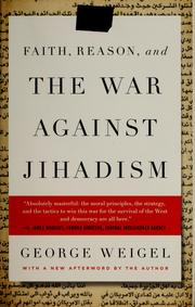 Cover of: Faith, reason, and the war against jihadism