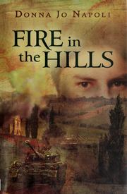 Cover of: Fire in the hills | Donna Jo Napoli