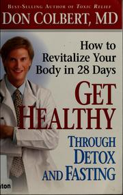 Cover of: Get healthy through detox and fasting