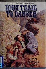 Cover of: High Trail To Danger