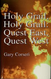Cover of: Holy grail, holy grail | Gary Corseri