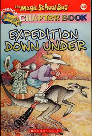Cover of: The magic school bus Expedition Down Under
