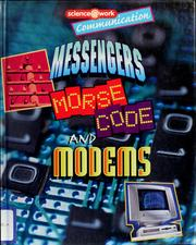 Cover of: Messengers, Morse code, and modems