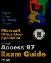 Cover of: Microsoft office user specialist: Microsoft Access 97 exam guide