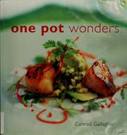 One pot wonders by Conrad Gallagher