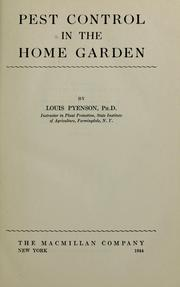Pest control in the home garden by Louis Pyenson