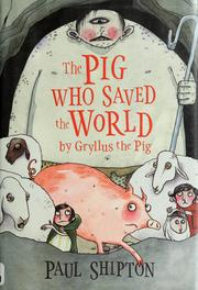 Cover of: The pig who saved the world