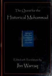 Cover of: The quest for the historical Muhammad | Ibn Warraq