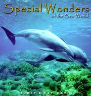 Cover of: Special Wonders of the Sea World (Special Wonders Series) | Buddy Davis
