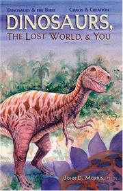 Cover of: Dinosaurs, the Lost World & You | John Morris