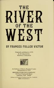 The river of the West by Frances Fuller Victor