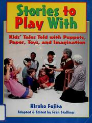 Cover of: Stories to play with | Hiroko Fujita