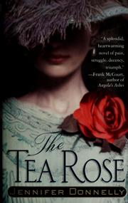 Cover of: The tea rose