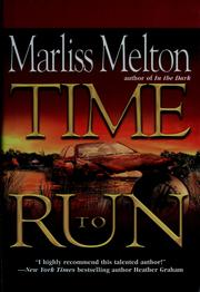 Cover of: Time to run | Marliss Melton